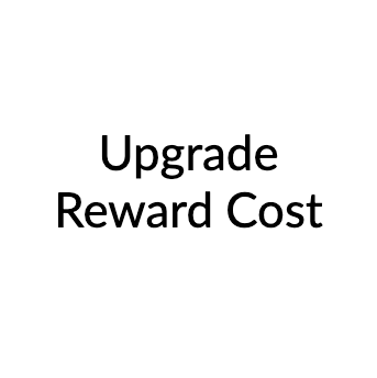 Additional cost for reward upgrade - $1