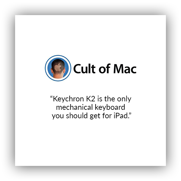 Keychron K2 wireless mechanical keyboard for Mac and windows covered by Cult of Mac, Keychron K2 is the only mechanical keyboard you should get for iPad.