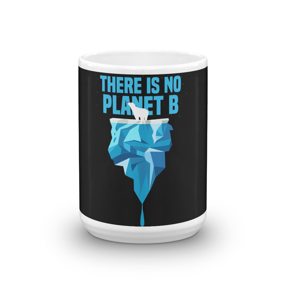 There is no Planet B - Polar Bear - Mug