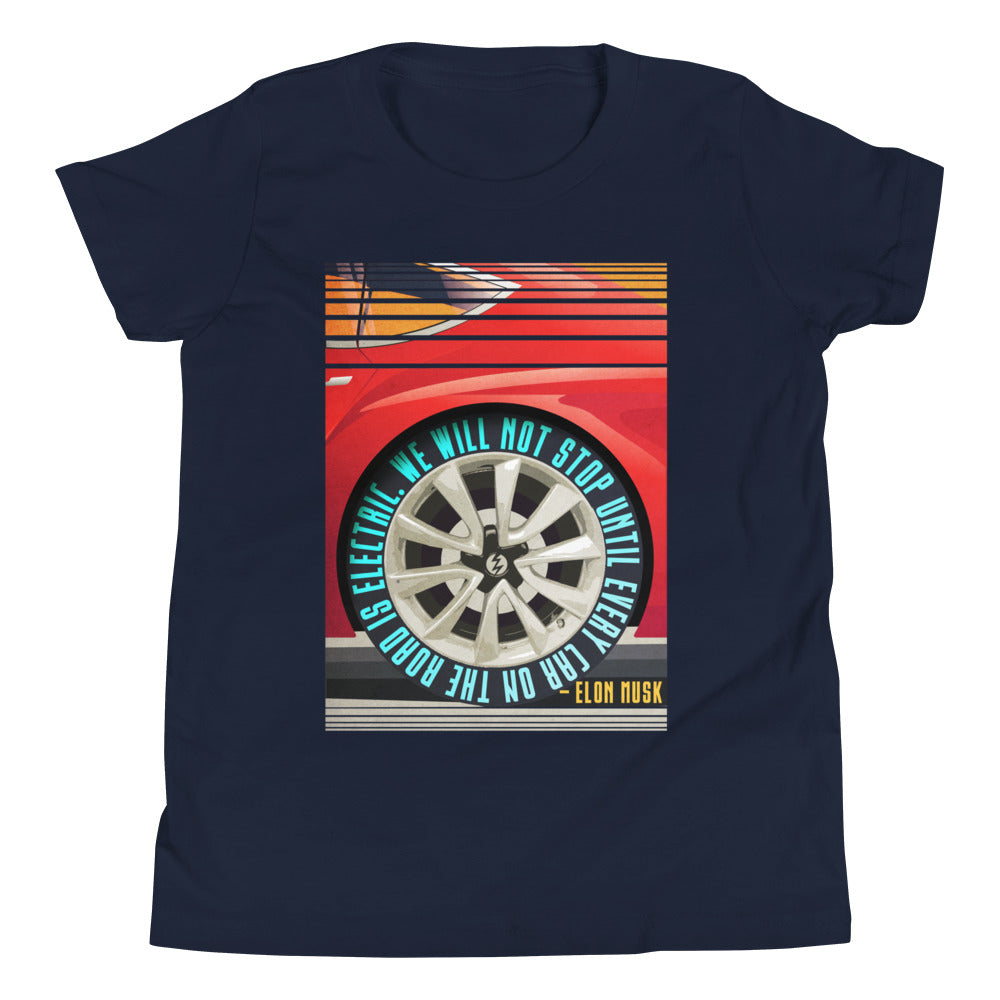 We will not stop until every car on the road is electric - Youth Short Sleeve T-Shirt