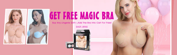 Buy Any Lingerie Over $49,Get 1 Magic Bra For Free