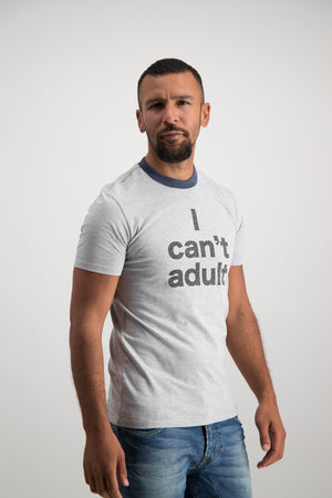 I Cant Adult Tee - Grey