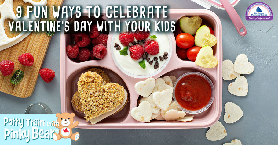 9 Fun Ways to Celebrate Valentine's Day With Your Kids