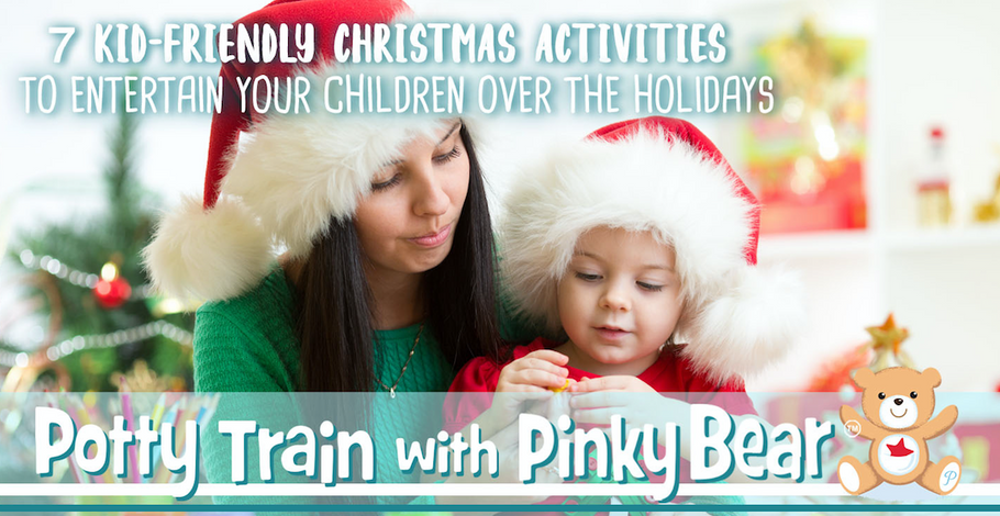 7 Kid-Friendly Christmas Activities to Entertain Your Children Over the Holidays