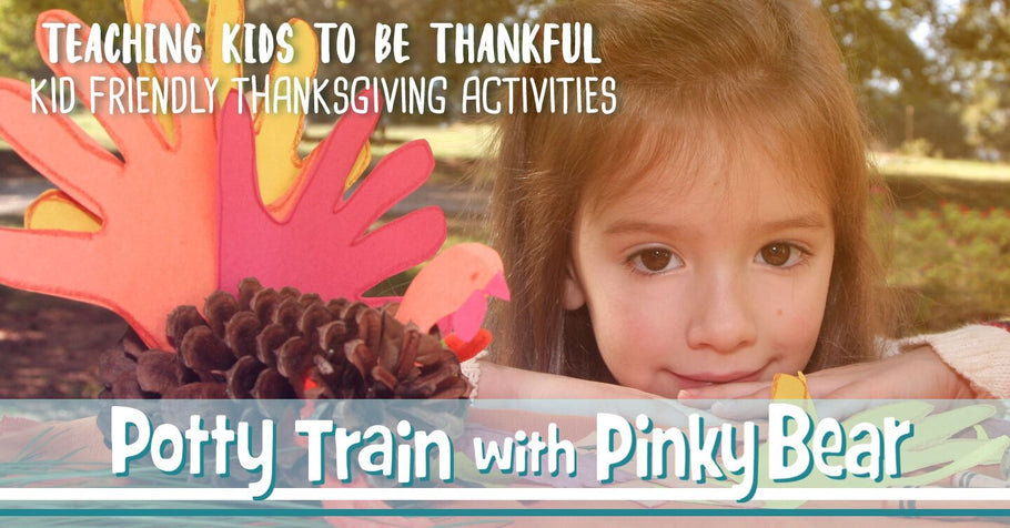 Teaching Kids to Be Thankful: 7 Kid-Friendly Thanksgiving Activities