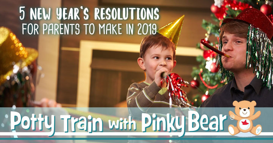 5 New Year's Resolutions for Parents to Make in 2019