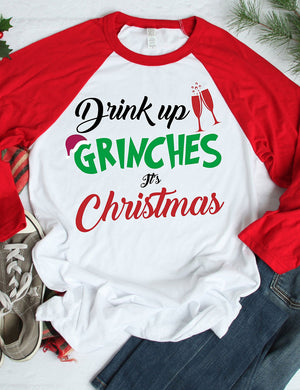 Drink Up Grinches It's Christmas Tee