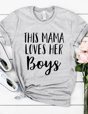 This Mama Loves Her Boys Tee