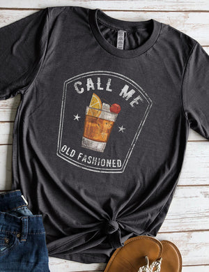 Call Me Old Fashioned Tee