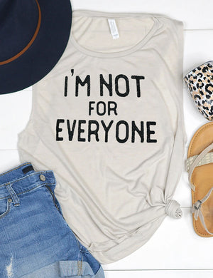 SheShow I'm Not For Everyone Tank Top