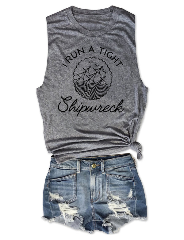 I Run A Tight Shipwreck Tank Top
