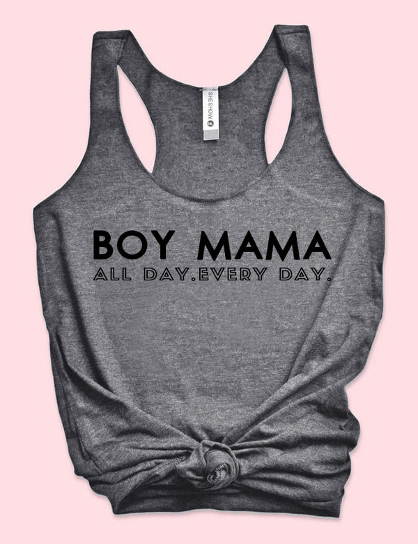 Boy Mama All Day Every Day Tank Top
