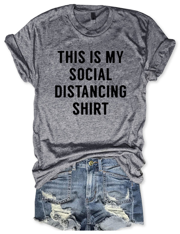 This Is My Social Distancing Shirt Tee