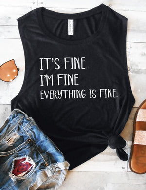It's Fine, I'm Fine, Everything Is Fine Tank Top