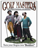 3 Stooges Golf Masters Tin Sign 32cm x 41cm
