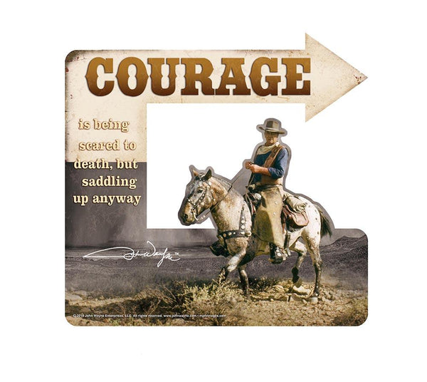 John Wayne Courage Sign