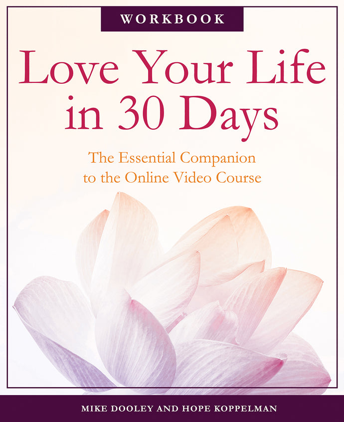 Love Your Life in 30 Days e-Book