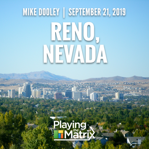 Playing the Matrix Workshop - Reno, Nevada - September 21, 2019