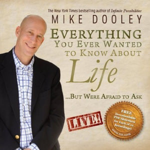 Everything You Ever Wanted to Know About Life – 14 Hour Audio Program MP3