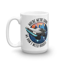 Load image into Gallery viewer, Back To The Future Mug