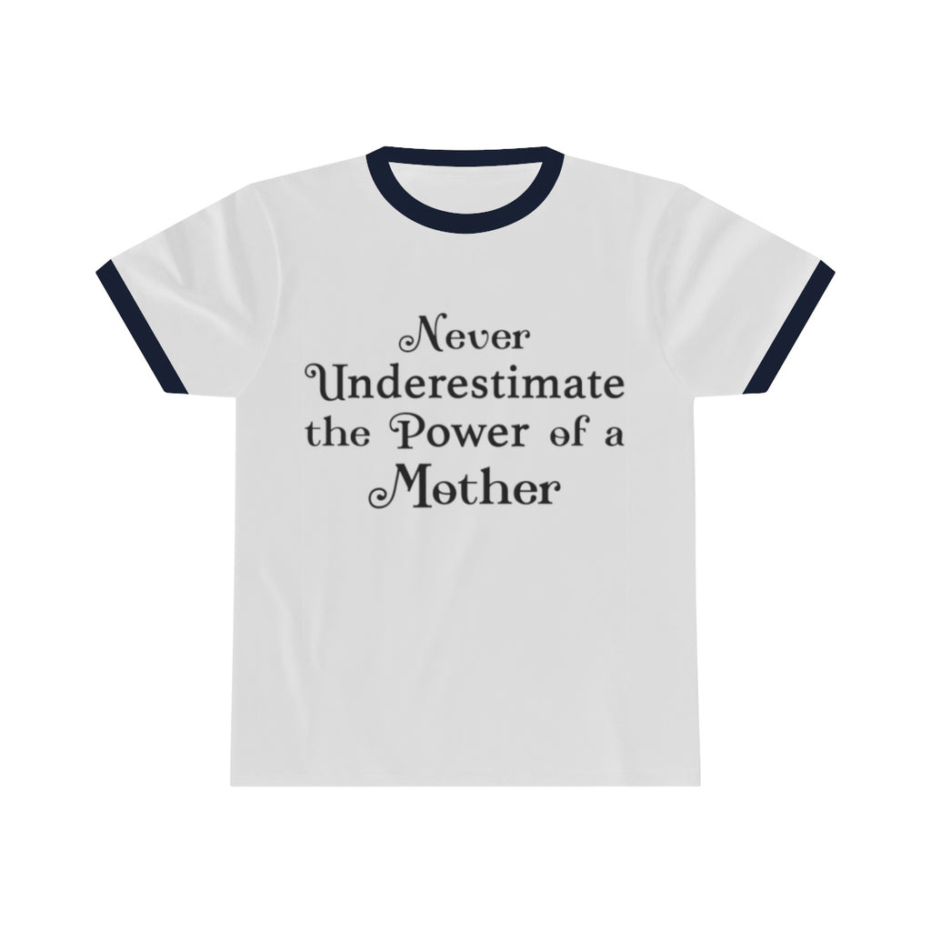 Power of a Mother Ringer Tee