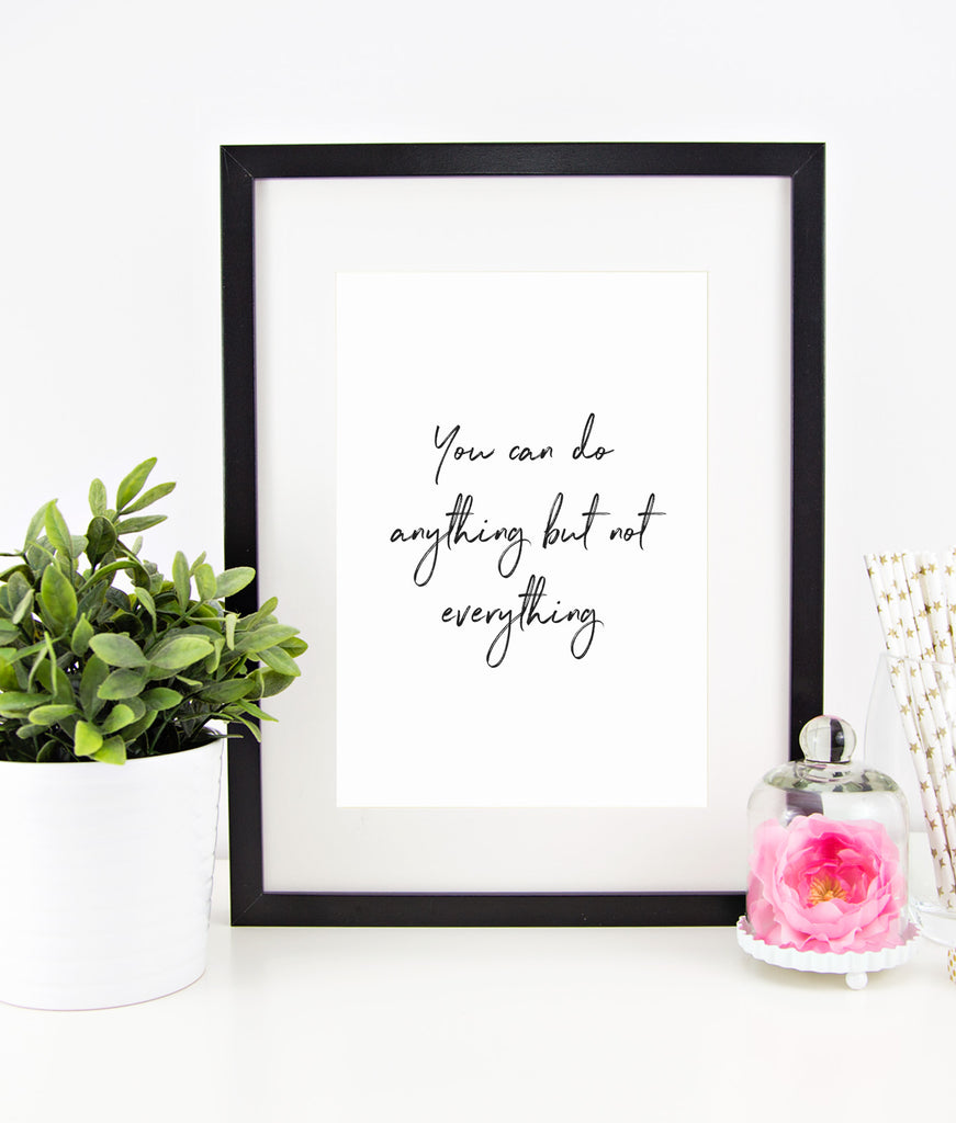 """You can do anything"" Instant Download Print"