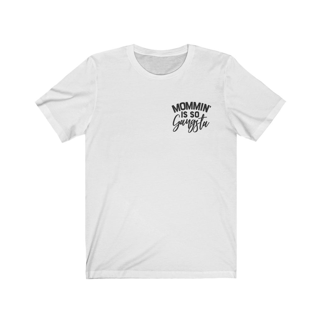Gangsta Mom Graphic Tee