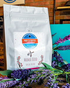 Mama Bird - Mother's Day Special Blend 12oz