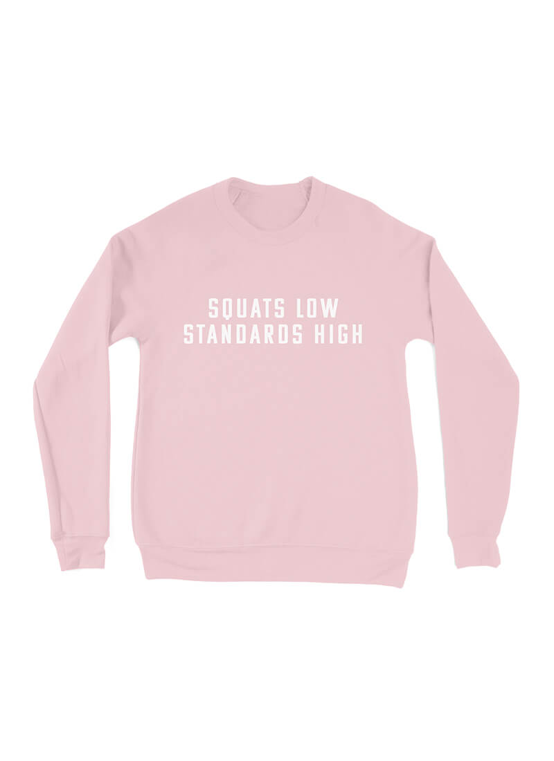 Squats Low Standards High Full Length Sweater