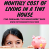 Monthly Cost Of Living In A Tiny House