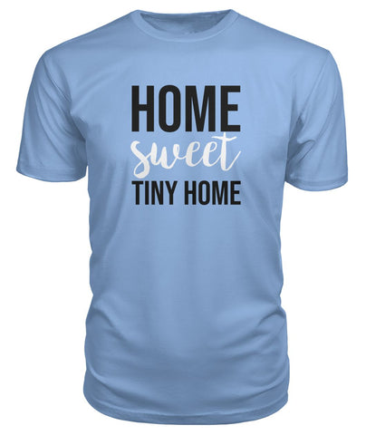 Home Sweet Tiny Home Premium Tee - TinyHouseSupplyShop.com