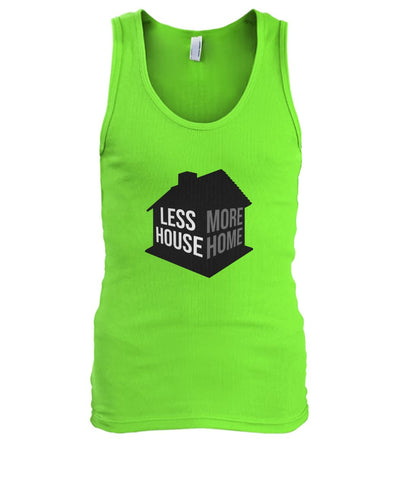 Less House More Home Tank - TinyHouseSupplyShop.com