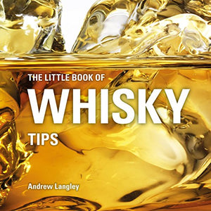 Little Book of Whiskey Tips