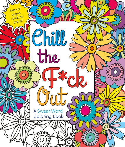 Chill the F out coloring book