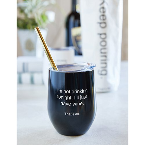 Not Drinking Tonight Wine Tumbler