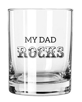 My Dad Rocks Glass