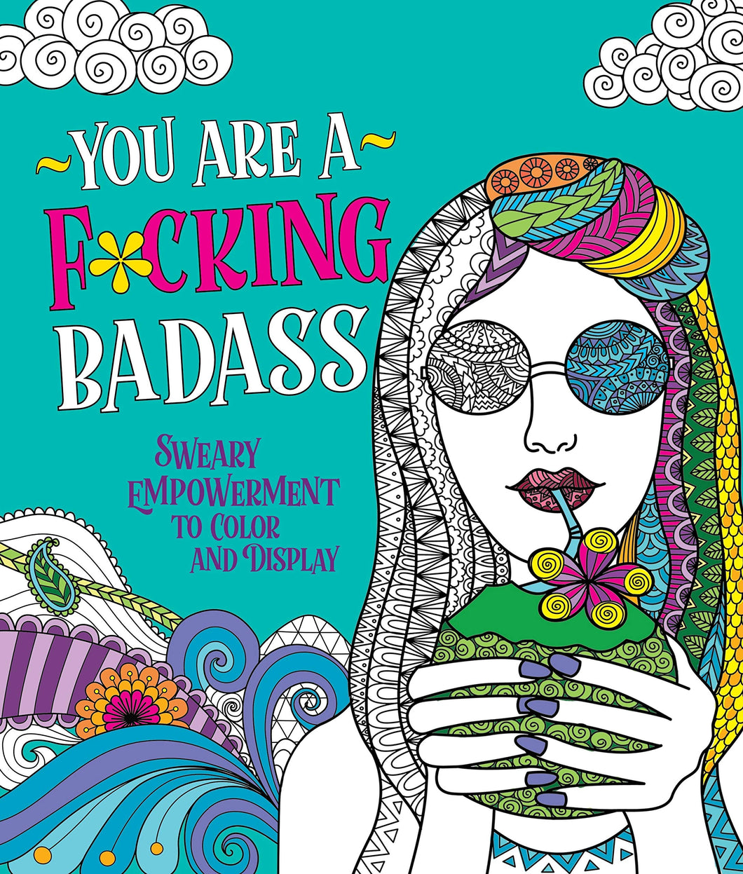 You Are A F Bada** coloring book