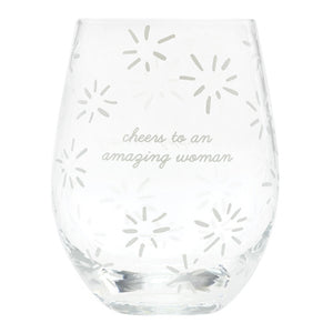 Cheers to an Amazing Woman Stemless Wine Glass