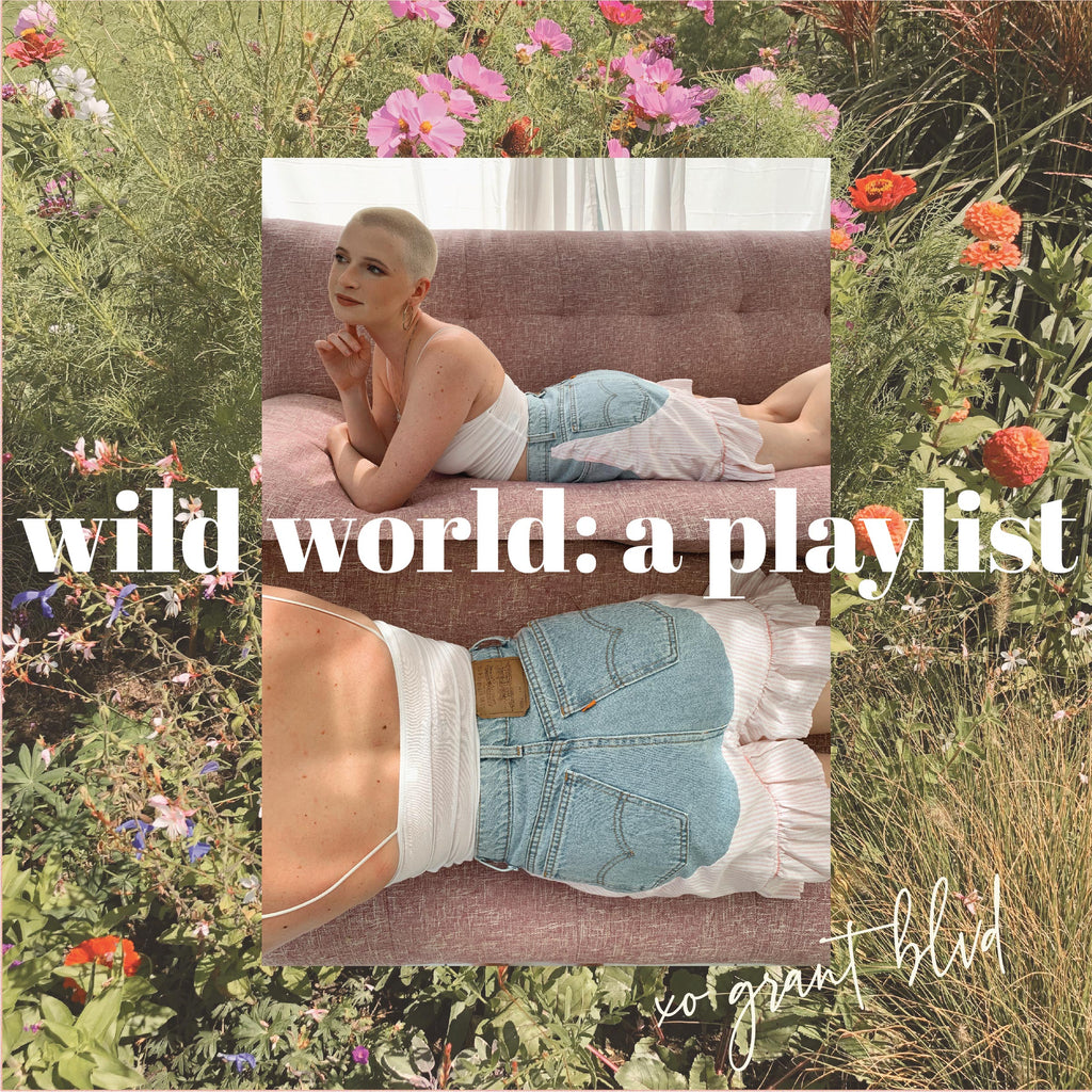 Wild World: A Playlist