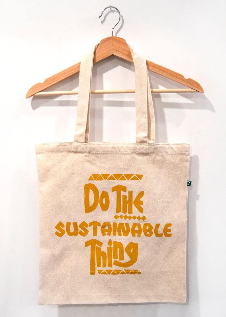 """Do The Sustainable Thing"" Tote"