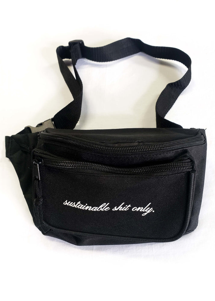 """Sustainable Shit Only"" Fanny Pack"