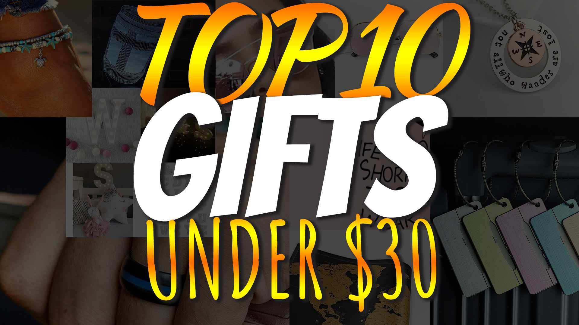 This Season's Top 10 Gifts for Under $30