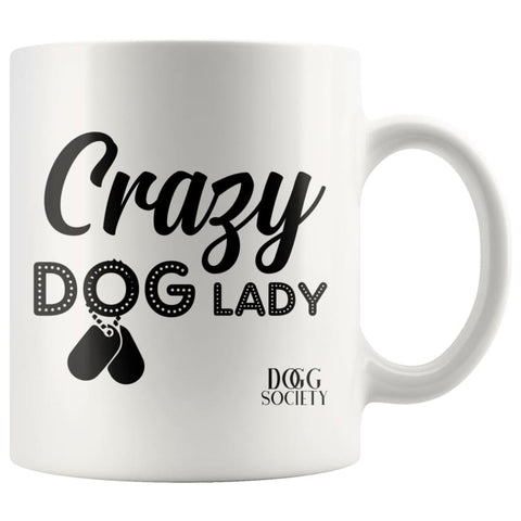 Crazy Dog Lady Mug - Doggsociety