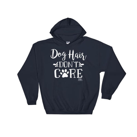 Image of Dog Hair Dont Care Hoodie - Doggsociety