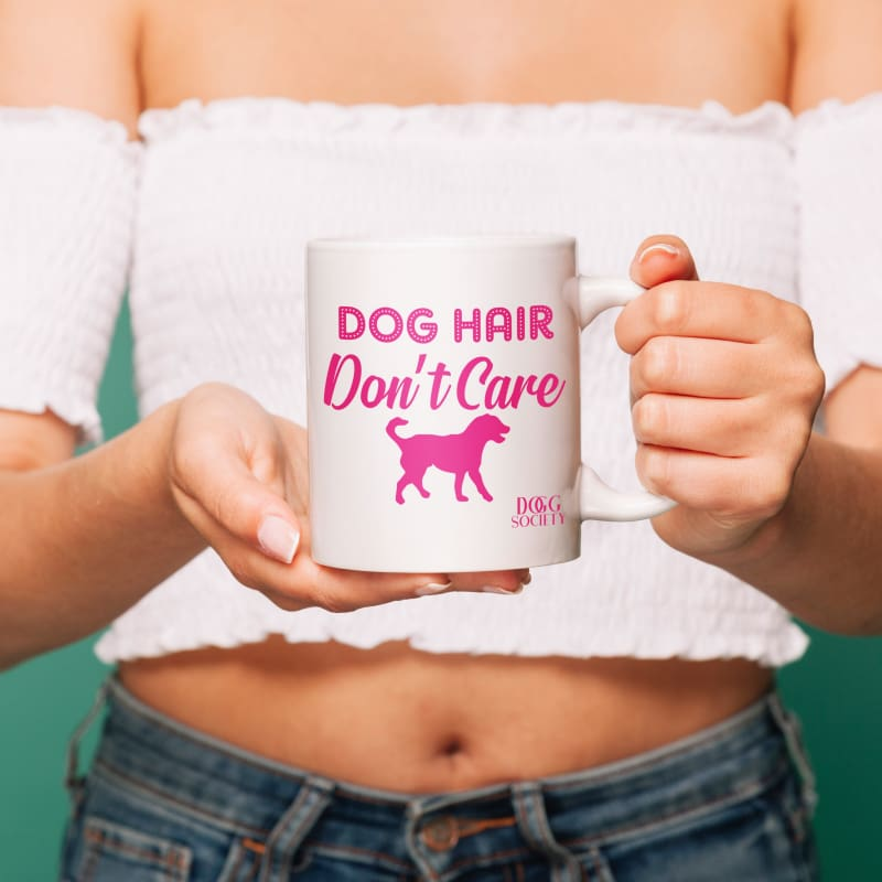Dog Hair Don't Care Mug - Doggsociety