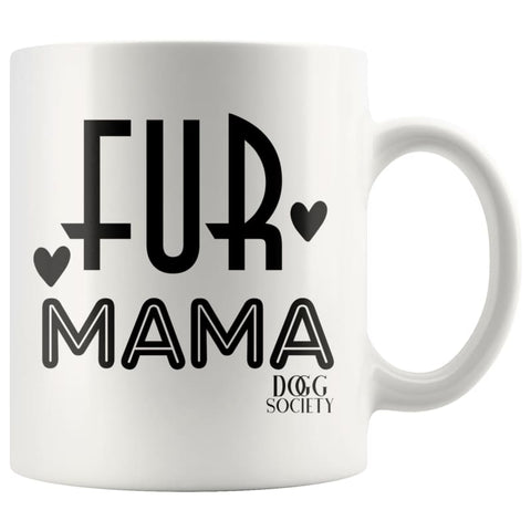 Image of Fur Mama Mug - Doggsociety