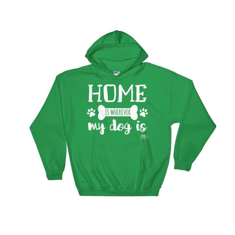 Image of Home Is Wherever My Dog Is Hoodie - Doggsociety