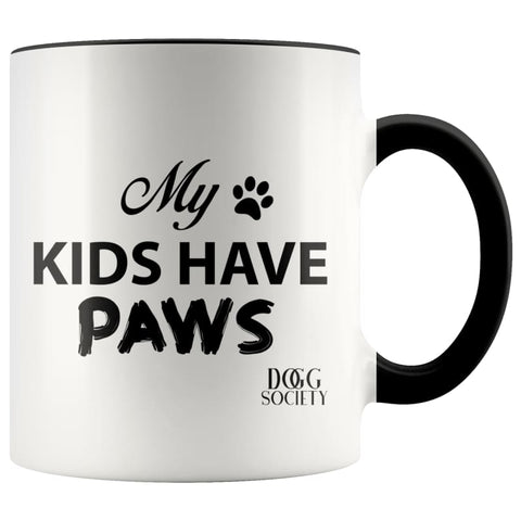 My Kids Have Paws Mug - Doggsociety