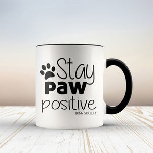 Stay Paw Positive Mug