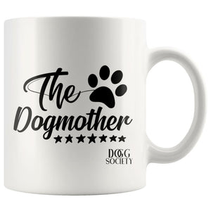 The Dogmother Mug - Doggsociety